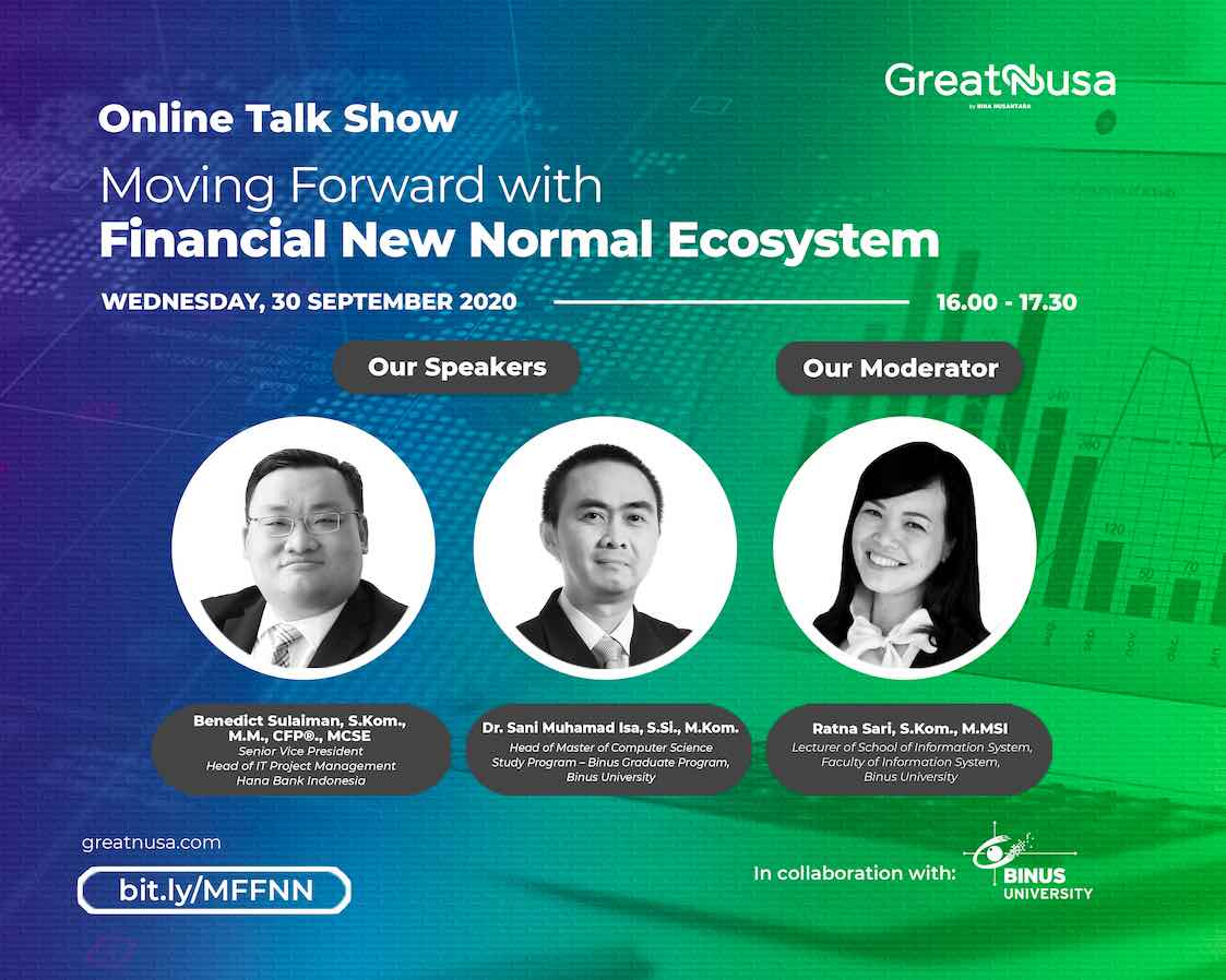 Moving Forward with Financial New Normal Ecosystem